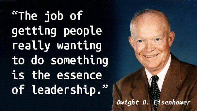 The job of getting people really wanting to do something is the essence of leadership.