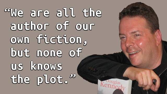 We are all the author of our own fiction, but none of us knows the plot.