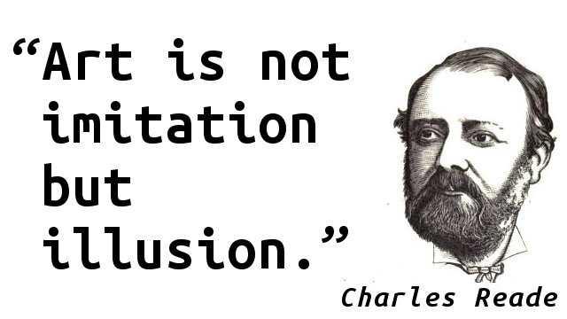 Art is not imitation but illusion.