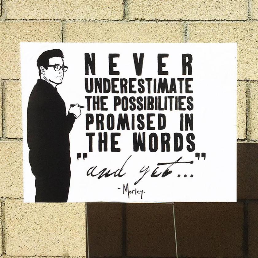 Never underestimate the possibilities promised in the words 'and yet…'.