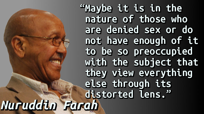 Maybe it is in the nature of those who are denied sex or do not have enough of it to be so preoccupied with the subject that they view everything else through its distorted lens.