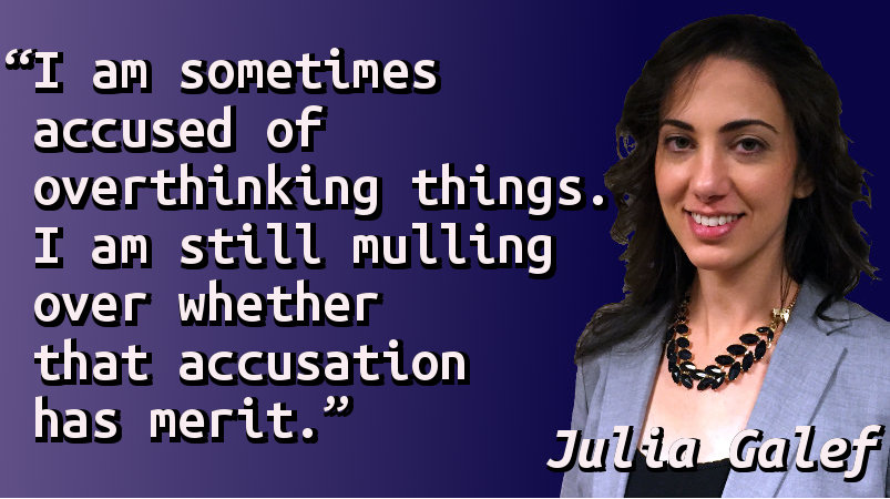 I am sometimes accused of overthinking things. I am still mulling over whether that accusation has merit.