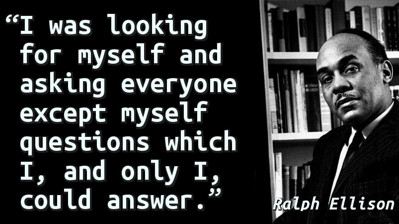 I was looking for myself and asking everyone except myself questions which I, and only I, could answer.