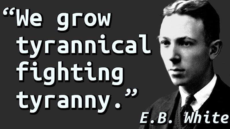 We grow tyrannical fighting tyranny.