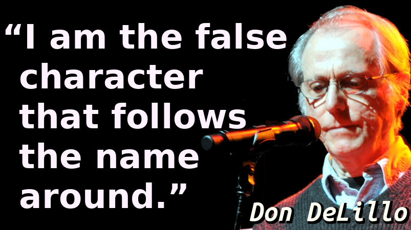 I am the false character that follows the name around.