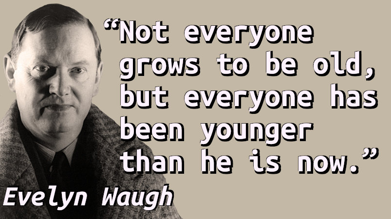 Quote with a portrait of Evelyn Waugh.